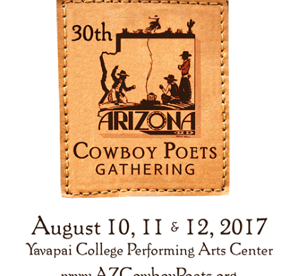 The Arizona Cowboy Poets Gathering – 30th Annual