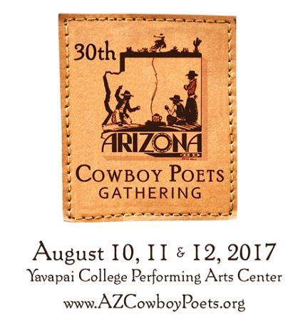 The Arizona Cowboy Poets Gathering – 30th Annual